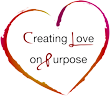 Creating love on purpose